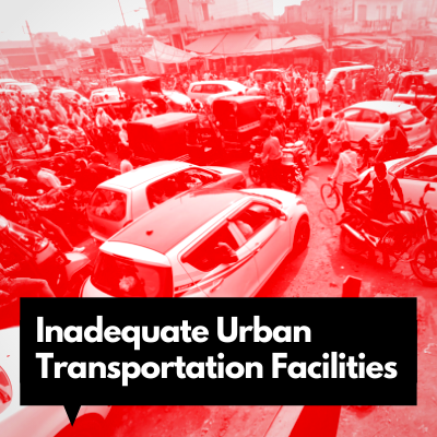 Inadequate Urban Transportation Facilities Leave the Poor in India High and Dry