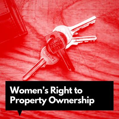 Women's Right to Property Ownership